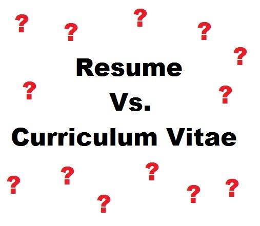 Resume VS Curriculum Vitae Cv